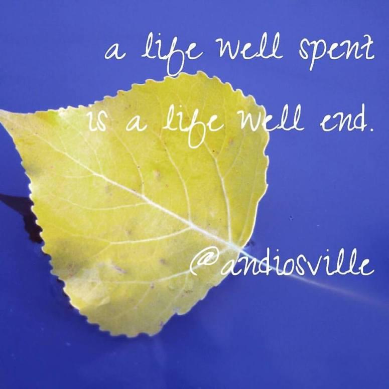 a-life-well-spent
